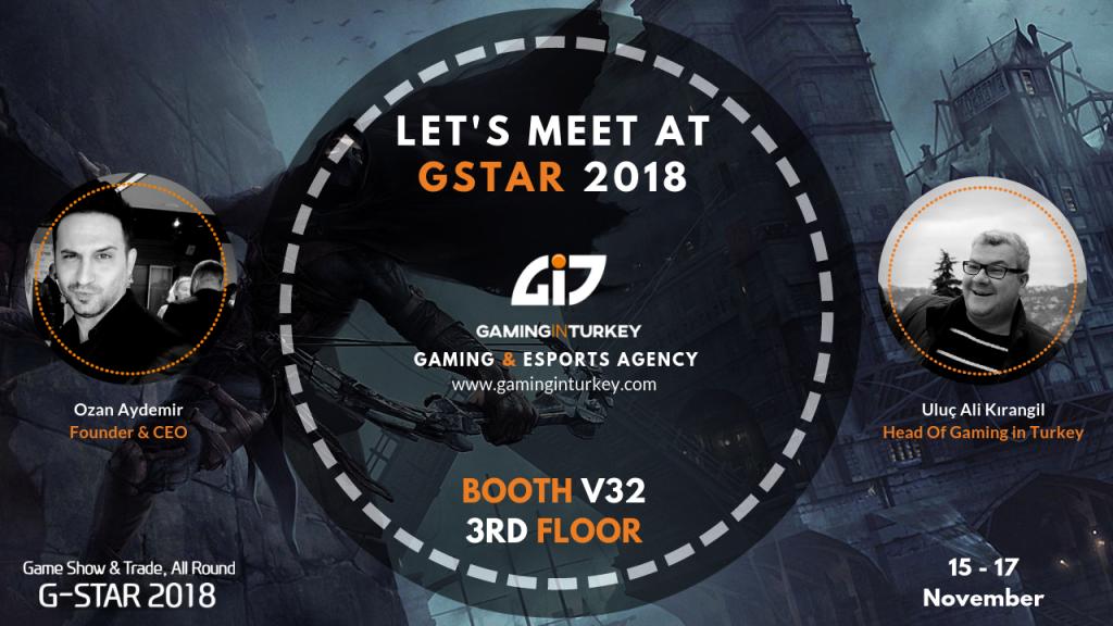 Gstar 2018 - Gaming In Turkey - 01