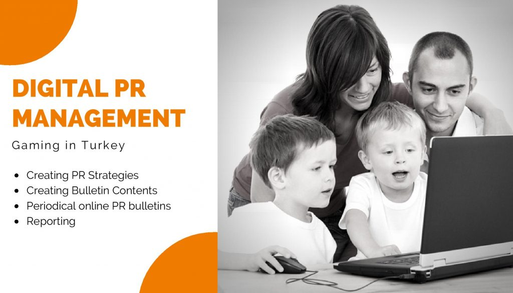 Digital PR Management - Gaming In Turkey Gaming Agency
