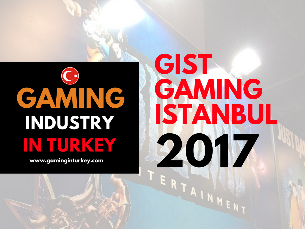 Gaming Istanbul 2017 (GIST) Impressions