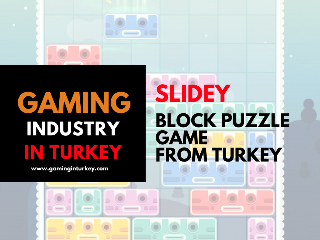 A Mobile Game From Turkey, Slidey Has Started A Global Adventure