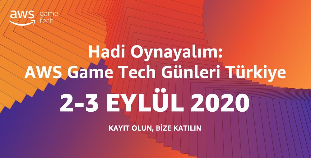 AWS Amazon Game Tech Days - Turkey